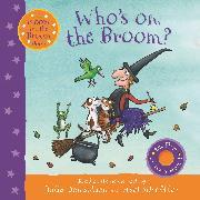 Cover-Bild zu Donaldson, Julia: Who's on the Broom?