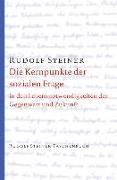 Cover-Bild zu Steiner, Rudolf: Die Kernpunkte der sozialen Frage