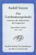 Cover-Bild zu Steiner, Rudolf: Der Goetheanumgedanke inmitten der Kulturkrisis der Gegenwart