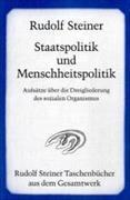 Cover-Bild zu Steiner, Rudolf: Staatspolitik und Menschheitspolitik