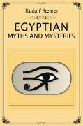 Cover-Bild zu Steiner, Rudolf: Egyptian Myths and Mysteries (eBook)