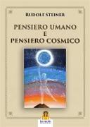 Cover-Bild zu Steiner, Rudolf: Pensiero Umano e Pensiero Cosmico (eBook)