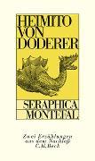 Cover-Bild zu Doderer, Heimito von: Seraphica (Franziscus von Assisi). Montefal (Eine avanture)