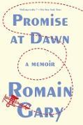 Cover-Bild zu Gary, Romain: Promise at Dawn (eBook)
