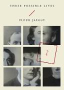 Cover-Bild zu Jaeggy, Fleur: These Possible Lives (eBook)