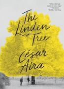 Cover-Bild zu Aira, César: The Linden Tree (eBook)