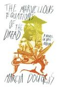 Cover-Bild zu Douglas, Marcia: The Marvellous Equations of the Dread: A Novel in Bass Riddim (eBook)