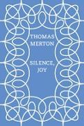 Cover-Bild zu Merton, Thomas: Silence, Joy (eBook)