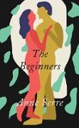 Cover-Bild zu Serre, Anne: The Beginners (eBook)