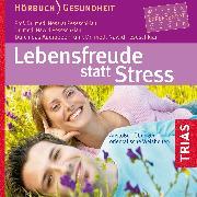 Cover-Bild zu Lebensfreude statt Stress (Audio Download) von Peseschkian, Nawid