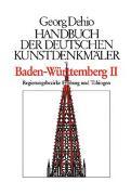 Cover-Bild zu Dehio, Georg: Dehio - Handbuch der deutschen Kunstdenkmäler / Baden-Württemberg Bd. 1