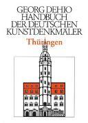 Cover-Bild zu Dehio, Georg: Handbuch der Deutschen Kunstdenkmäler. Thüringen