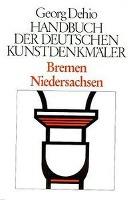 Cover-Bild zu Dehio, Georg: Bremen, Niedersachsen. Handbuch der Deutschen Kunstdenkmäler
