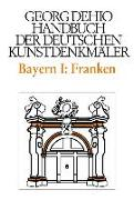 Cover-Bild zu Dehio, Georg: Dehio - Handbuch der deutschen Kunstdenkmäler / Bayern Bd. 1 Franken