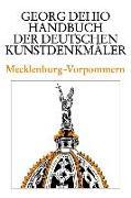 Cover-Bild zu Dehio, Georg: Dehio - Handbuch der deutschen Kunstdenkmäler / Mecklenburg-Vorpommern