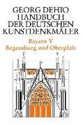 Cover-Bild zu Dehio, Georg: Dehio - Handbuch der deutschen Kunstdenkmäler / Bayern Bd. 5