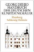 Cover-Bild zu Dehio, Georg: Dehio - Handbuch der deutschen Kunstdenkmäler / Hamburg, Schleswig-Holstein