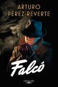 Cover-Bild zu Perez-Reverte, Arturo: Falcó / Falco