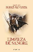 Cover-Bild zu Perez-Reverte, Arturo: Limpieza de sangre / Purity of Blood