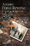 Cover-Bild zu Perez-Reverte, Arturo: El pintor de batallas / The Painter of Battles