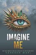 Cover-Bild zu Mafi, Tahereh: Imagine Me