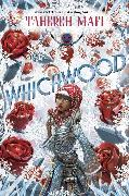 Cover-Bild zu Mafi, Tahereh: Whichwood