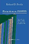 Cover-Bild zu Precht, Richard David: El arte de no ser egoísta (eBook)