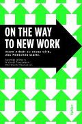 Cover-Bild zu Allmers, Swantje: ON THE WAY TO NEW WORK