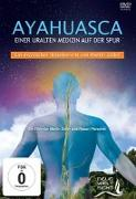 Cover-Bild zu Zoller, Martin: AYAHUASCA. Einer uralten Medizin auf der Spur
