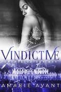 Cover-Bild zu Avant, Amarie: Vindictive (Deceptive Desires, #4) (eBook)