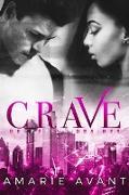 Cover-Bild zu Avant, Amarie: Crave (Deceptive Desires, #3) (eBook)