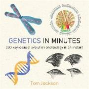 Cover-Bild zu Jackson, Tom: Genetics in Minutes
