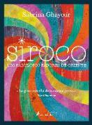 Cover-Bild zu Ghayour, Sabrina: Siroco / Sirocco: Los Fabulosos Sabores de Oriente / Fabulous Flavors from the Middle East