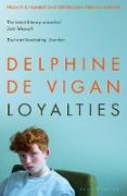 Cover-Bild zu Vigan, Delphine De: Loyalties (eBook)