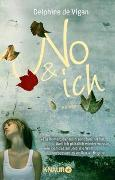 Cover-Bild zu de Vigan, Delphine: No & ich