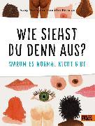 Cover-Bild zu Eismann, Sonja: Wie siehst du denn aus?