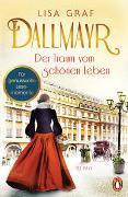 Cover-Bild zu Graf, Lisa: Dallmayr. Der Traum vom schönen Leben