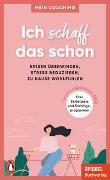 Cover-Bild zu Wellershoff, Marianne (Hrsg.): Ich schaff das schon - - Krisen überwinden, Stress reduzieren, zu Hause wohlfühlen -