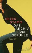 Cover-Bild zu Stamm, Peter: Das Archiv der Gefühle