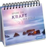 Cover-Bild zu Groh Verlag: Spüre die Kraft der Stille
