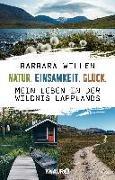 Cover-Bild zu Willen, Barbara: Natur. Einsamkeit. Glück