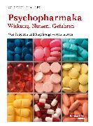 Cover-Bild zu Hasler, Gregor: Psychopharmaka - Wirkung, Nutzen, Gefahren (eBook)