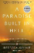 Cover-Bild zu Solnit, Rebecca: A Paradise Built in Hell