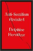 Cover-Bild zu Horvilleur, Delphine: Anti-Semitism Revisited