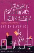 Cover-Bild zu Singer, Isaac Bashevis: Old Love Stories