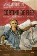 Cover-Bild zu Applebaum, Anne: Cortina De Fier (eBook)