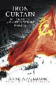 Cover-Bild zu Applebaum, Anne: Iron Curtain (eBook)