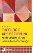 Cover-Bild zu Müller, Hadwig Ana Maria: Theologie aus Beziehung