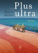 Cover-Bild zu Müller, Marco: Plus ultra