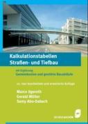 Cover-Bild zu Ilgeroth, Marco: Kalkulation im Bauwesen 3. Kalkulationstabellen Strassen- und Tiefbau